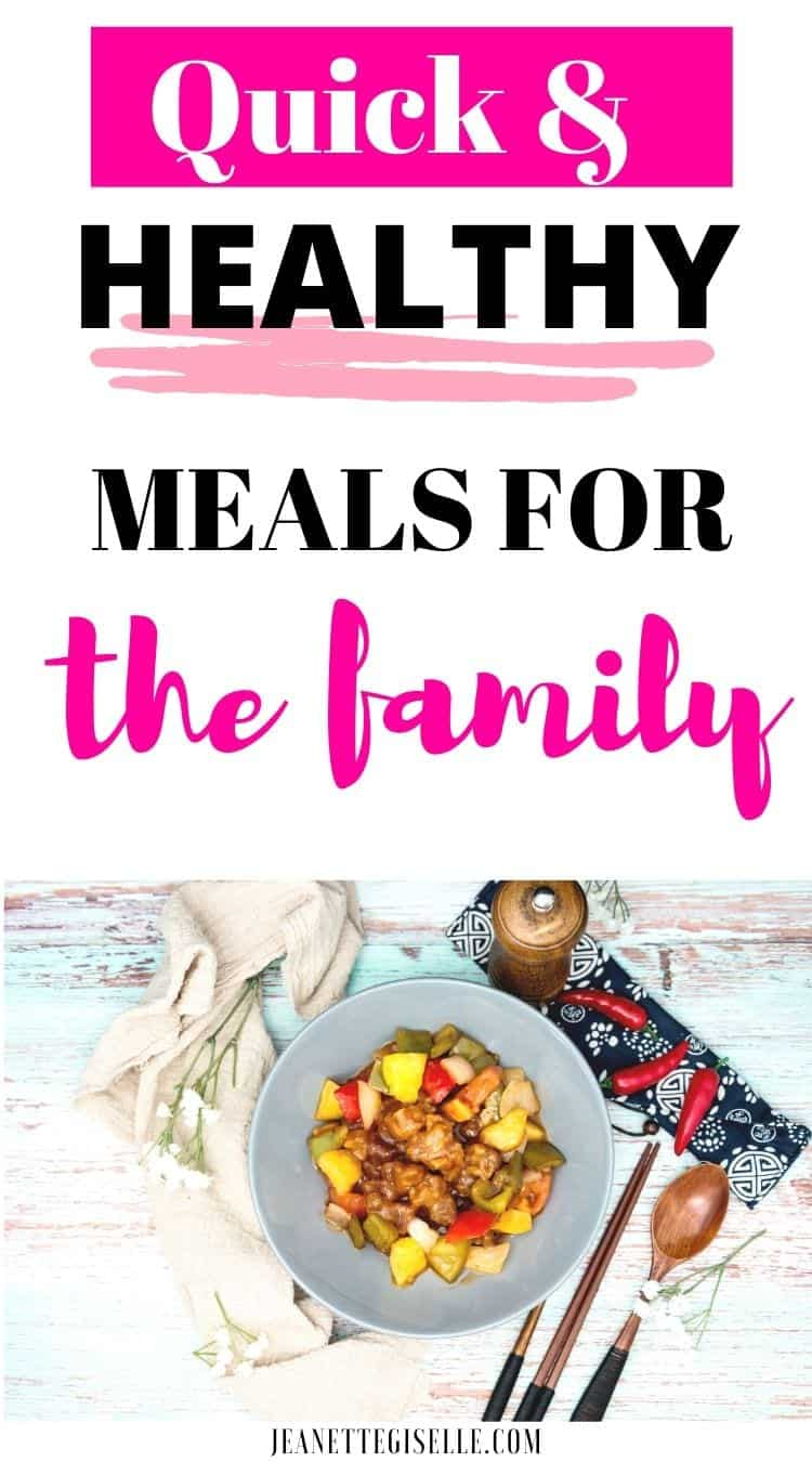 Quick and Healthy Meals for the Family